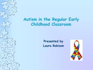Autism in the Regular Early Childhood Classroom