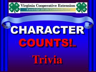 Character Counts  Trivia