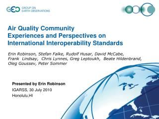 Air Quality Community  Experiences and Perspectives on  International Interoperability Standards