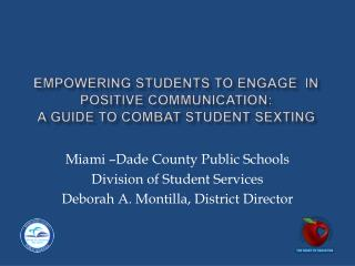 Empowering Students to Engage  in Positive Communication: A Guide to Combat Student Sexting