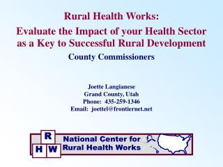 Rural Health Works: Evaluate the Impact of your Health Sector