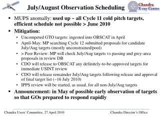 July/August Observation Scheduling