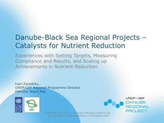 Danube-Black Sea Regional Projects � Catalysts for Nutrient Reduction