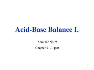 Acid-Base Balance I.