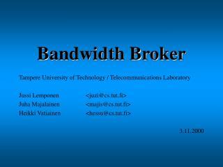 Bandwidth Broker