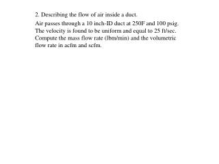 2. Describing the flow of air inside a duct.