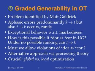   Graded Generability in OT