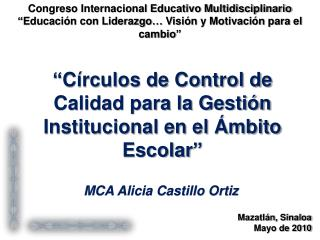 MCA Alicia Castillo Ortiz