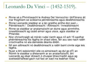Leonardo Da Vinci – (1452-1519).