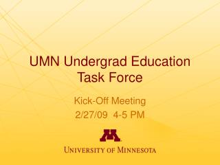 UMN Undergrad Education Task Force