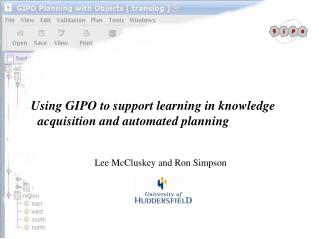 Using GIPO to support learning in knowledge acquisition and automated planning