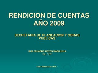 RENDICION DE CUENTAS AÑO 2009