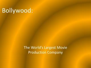 Bollywood: