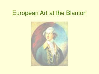 European Art at the Blanton