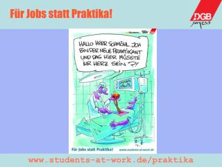 Für Jobs statt Praktika!