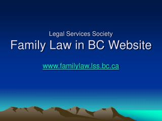 Legal Services Society Family Law in BC Website