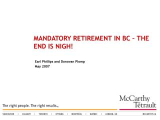 MANDATORY RETIREMENT IN BC – THE END IS NIGH!