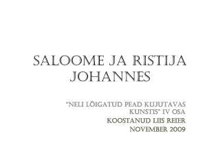 SALOOME JA RISTIJA JOHANNES