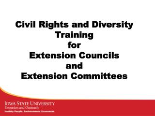 Civil Rights and Diversity Training  for Extension Councils and Extension Committees