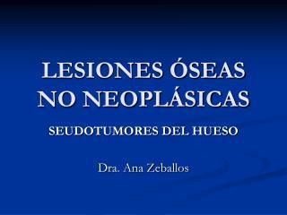LESIONES  SEAS NO NEOPL SICAS