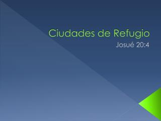 Ciudades de Refugio