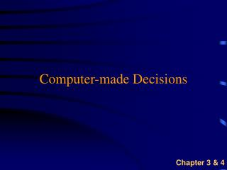 Computer-made Decisions