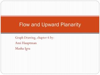 Flow and Upward Planarity