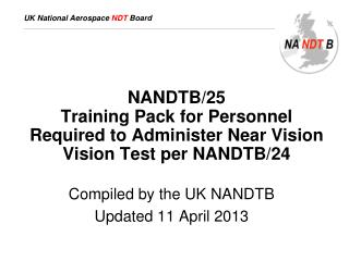 NANDTB/25 Training Pack for Personnel Required to Administer Near Vision Vision Test per NANDTB/24
