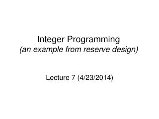 Integer Programming (an example from reserve design)