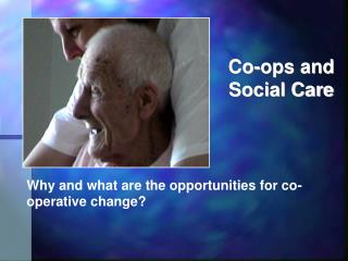 Co-ops and  Social Care