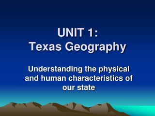 UNIT 1: Texas Geography