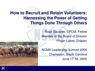 How to Recruit and Retain Volunteers: Harnessing the Power of Getting Things Done Through Others