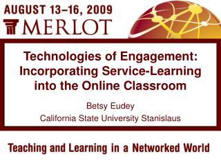 Betsy Eudey California State University Stanislaus