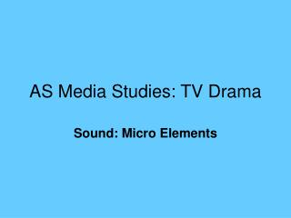 AS Media Studies: TV Drama