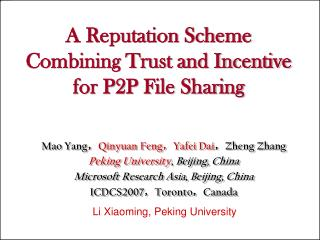 A Reputation Scheme Combining Trust and Incentive for P2P File Sharing