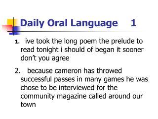 Daily Oral Language 1