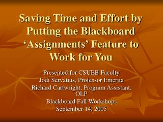 Saving Time and Effort by Putting the Blackboard 'Assignments' Feature to Work for You