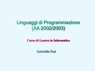 Linguaggi di Programmazione (AA 2002/2003)