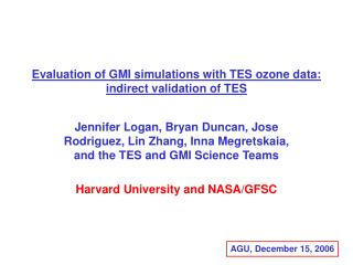 Evaluation of GMI simulations with TES ozone data:  indirect validation of TES