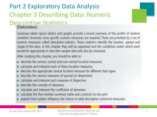 Part 2 Exploratory Data Analysis Chapter 3 Describing Data: Numeric Descriptive Statistics