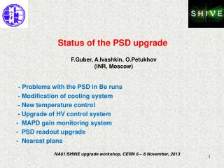 Status of the PSD upgrade