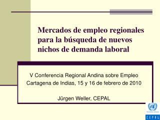 Mercados de empleo regionales para la búsqueda de nuevos nichos de demanda laboral