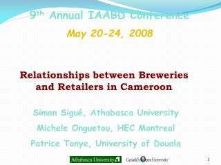 9th Annual IAABD Conference May 20-24, 2008