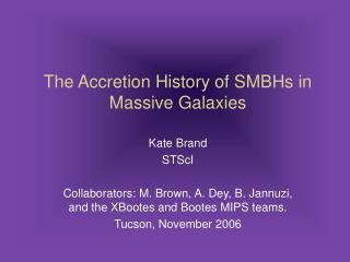 The Accretion History of SMBHs in Massive Galaxies