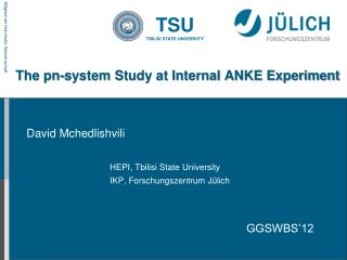 The  pn -system Study at Internal ANKE Experiment