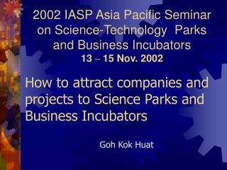 How to attract companies and projects to Science Parks and Business Incubators
