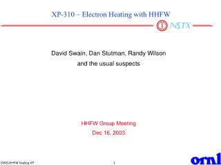 XP-310 � Electron Heating with HHFW