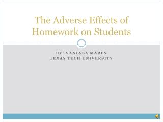 The Adverse Effects of Homework on Students