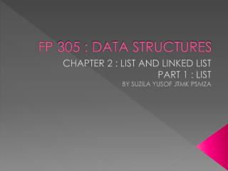 FP 305  :  DATA  STRUCTURES