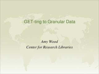 GET-ting to Granular Data